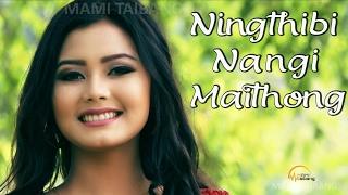 Ningthibi Maithong Official Music Video Release 2017