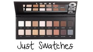 JUST SWATCHES - Lorac Pro Palette