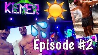La FOLIE de Kemer Épisode #2