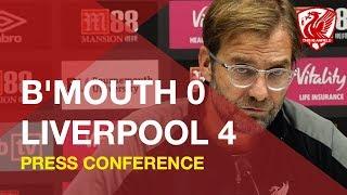 Bournemouth 0-4 Liverpool | Jurgen Klopp Press Conference