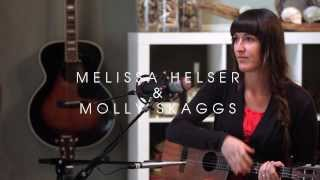Love Come To Life | Melissa Helser & Molly Skaggs | Live at Home