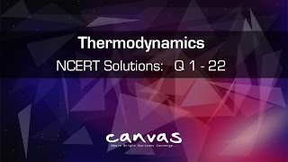 Class 11th | THERMODYNAMICS | NCERT Solutions : Q 1 to Q 22