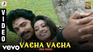 Maa Vaadu - Vacha Vacha Video | STR, Sneha | Yuvanshankar Raja