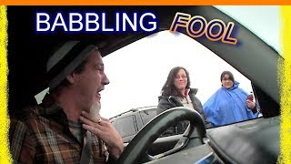 THE DRIVE-BY BABBLING FOOL - Hidden Camera Prank Stupidity!!!