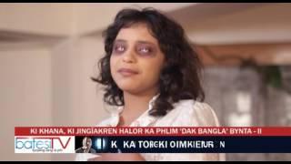 Ki khana, ki jingïakren halor ka phlim Dak Bangla Bynta   II