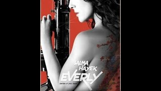 Everly / Salma Hayek / Jennifer Blanc