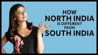 How North India is different from South India