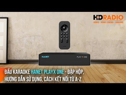 Đầu Karaoke Hanet Playx One - Đập hộp, hướng dẫn sử dụng, cách kết nối từ A-Z