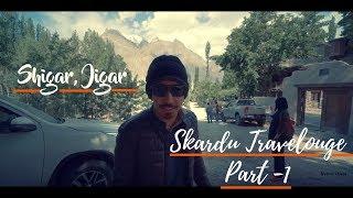 Crashed a Fortuner in Shigar, Jigar | Skardu Travelogue Part 1 | VLOG | Mooroo