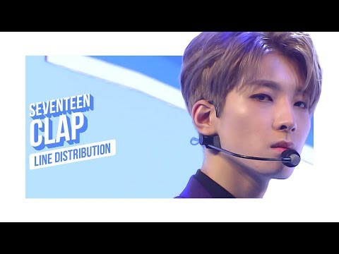 SEVENTEEN - CLAP Line Distribution (Color Coded)   세븐틴 - 박수