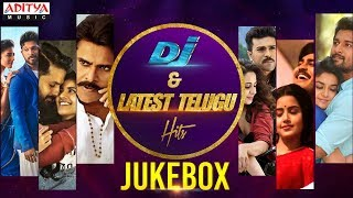 DJ & Latest Telugu Hit Songs Jukebox ♪ ♪