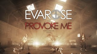 Evarose - 'Provoke Me' OFFICIAL VIDEO