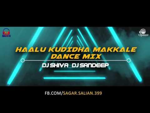 Xxx Mp4 HAALU KUDIDHA MAKKLE DANCE MIX PROMO DJ SHIVA DJ SANDEEP Visual SAGAR SALIAN 3gp Sex