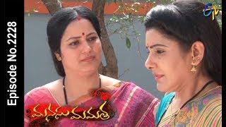 Manasu Mamata | 13th  March 2018 |Full Episode No 2228| ETV Telugu