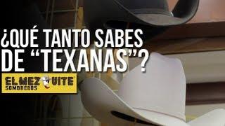 ¿Qué tanto sabes de 'Texanas'?