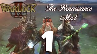 Warlock 2: The Renaissance Mod #1 - A Blast from the Past