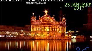 Morning Kirtan From Darbar Sahib 25 January 2017
