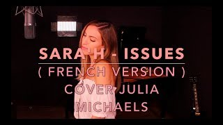 ISSUES ( FRENCH VERSION ) JULIA MICHAELS ( SARA'H COVER )