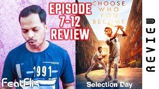 Selection Day Season 1 Episode 7-12 Netflix Sport Tv Series Review In Hindi | FeatFlix