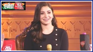 Agenda Aaj Tak: Anushka Sharma Says I friendzone Men Very Quickly