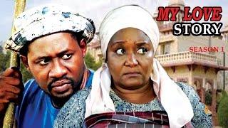 My Love Story Season 1 - 2016 Latest Nigerian Nollywood Movie