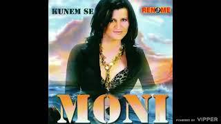 Moni - Kunem se - (Audio 2008)