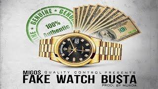 Migos - Fake Watch Busta
