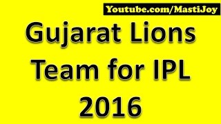 Gujarat Lions Team for IPL 2016