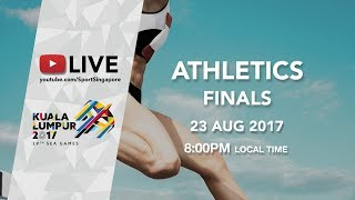 Athletics Finals | 29th SEA Games 2017