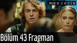 Medcezir 43.Bölüm Fragman 1