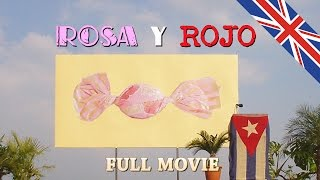 Rosa y Rojo Full Movie - English Subtitles