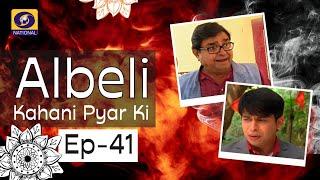 Albeli... Kahani Pyar Ki - Ep #41