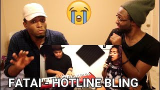 Fatai - Hotline bling by Drake (REACTION)