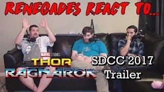 Renegades React to... Thor: Ragnarok SDCC 2017 Trailer