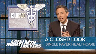 Single Payer Healthcare: A Closer Look