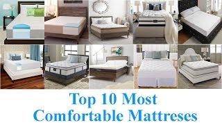 Top 10 Most Comfortable Mattresses 2019
