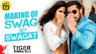 Making of Swag Se Swagat Song | Tiger Zinda Hai | Salman Khan | Katrina Kaif
