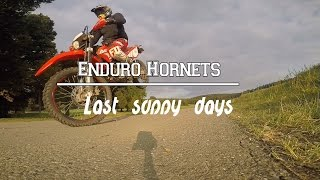 Last sunny days I angry people | Fail // Enduro Hornets