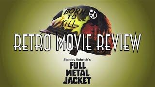 Retro Movie Review: Full Metal Jacket (1987)