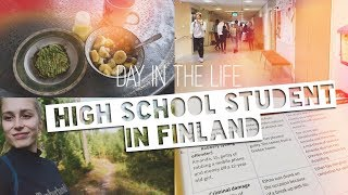 DAY IN THE LIFE OF A HIGH SCHOOL STUDENT IN FINLAND!