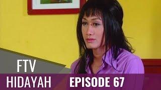 FTV Hidayah - Episode 67   Pembantu Waria Berhati  Mulia
