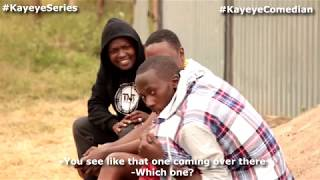 KAYEYE SERIES EPISODE 38 - Kayeye