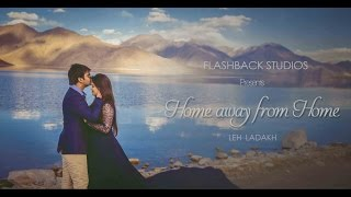Ladakh: Home Away From Home. A travel Pre-wedding Documentary