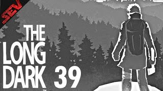 THE LONG DARK #39 - Zu Furchtlos (ENDE) ♥ Let´s Play The Long Dark [German]