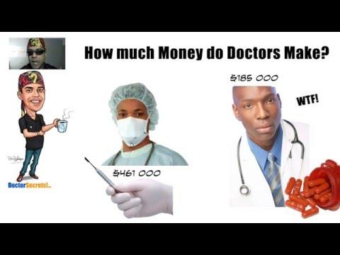 How Much Money do Doctors Make? Insider Secrets