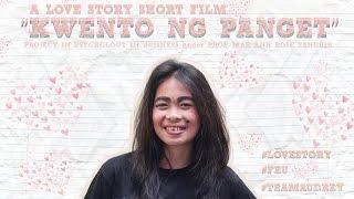 Kwento ng Panget (A Love Story Short film)