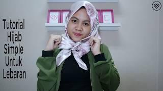Tutorial Hijab Simple di Hari Lebaran