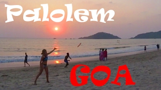PALOLEM, GOA: One Day in Indian Beach Heaven