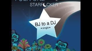 BJ to a DJ (Official Music Video)  by  Folk Uke