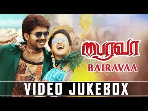 Bairavaa Video Jukebox   Bairavaa Video Songs   Vijay, Keerthy Suresh   Santhosh Narayanan
